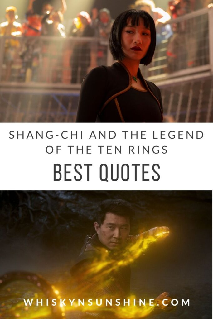 Best Quotes in Marvel Shang-Chi and The Legends of the Ten Rings