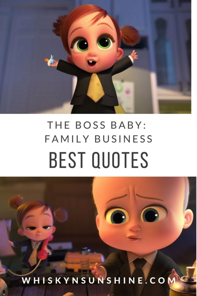 The Boss Baby Family Business best quotes
