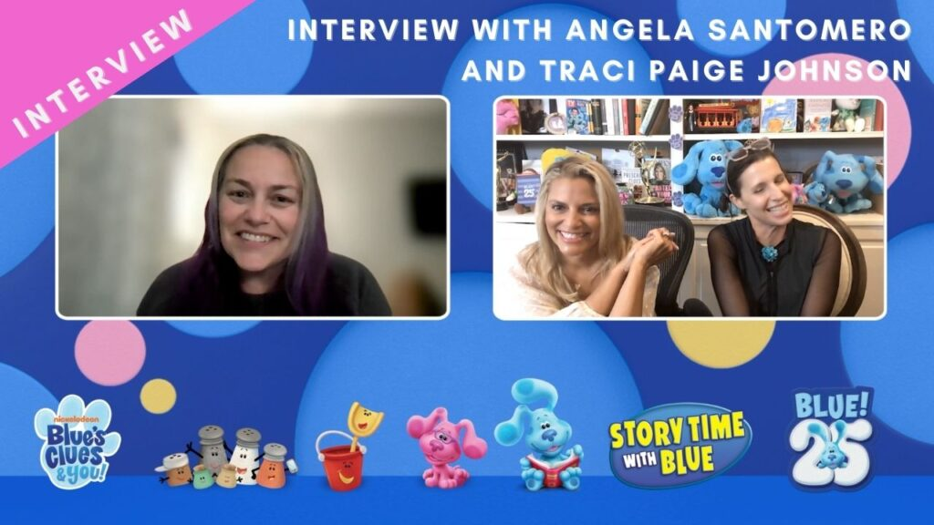 INTERVIEW with Angela Santomero and Traci Paige Johnson of Blue's Clues